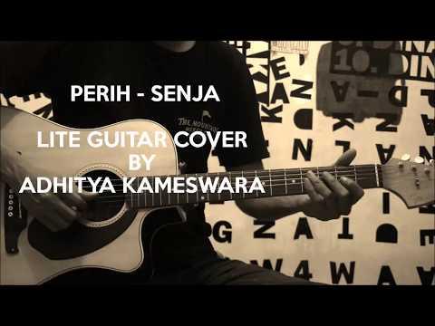 Perih - Senja (Lite Guitar Cover)