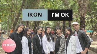 KPOP IN PUBLIC iKON I'M OK DANCE in PUBLIC INDONESIA