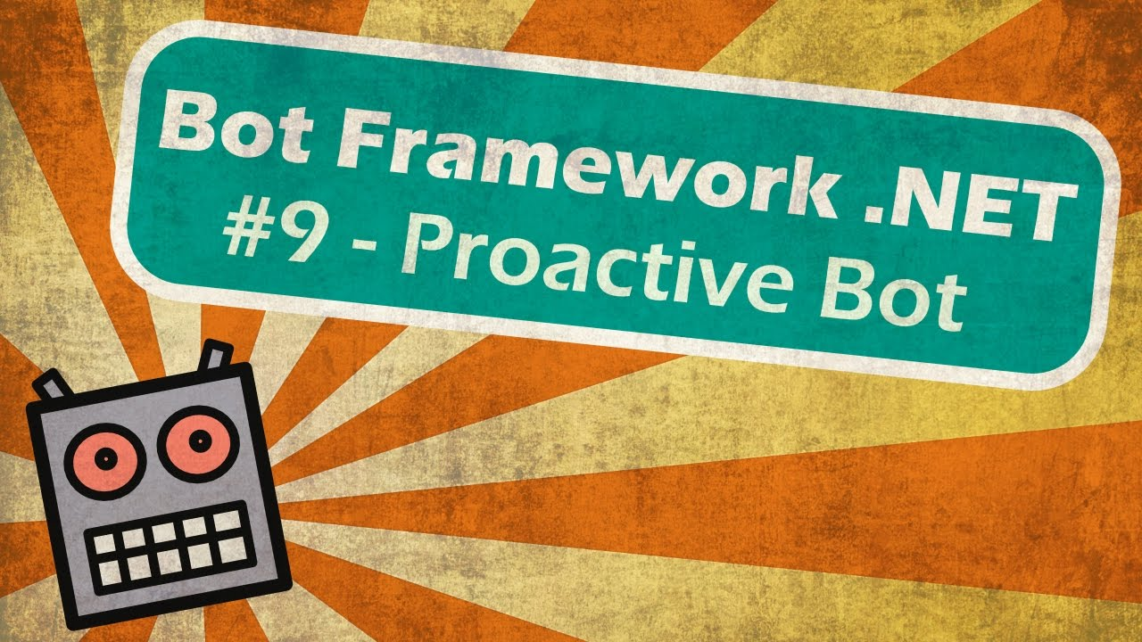 Microsoft Bot Framework  NET - Proactive Bot