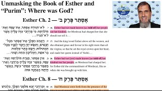 "Unmasking the Book of Esther and ""Purim"": Where was God? (English only)"
