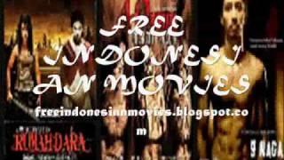 NONTON FILM INDONESIA GRATIS /  FREE INDONESIAN MOVIES