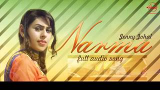 Narma (full audio song) | jenny johal | punjabi song collection | speed records