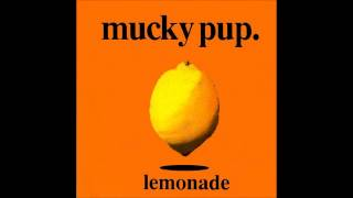 Watch Mucky Pup Three Sides video
