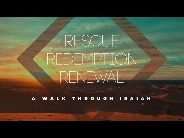 Flagstone Live | Isaiah - Rescue | 7-26-2020