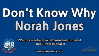 Norah Jones-Don't Know Why (1 Minute Instrumental) [ZZang KARAOKE]