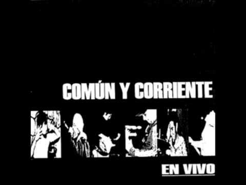 COMUN Y CORRIENTE - En Vivo Plaza Luxemburgo 09.11.2003 (Disco Completo + Bonus)
