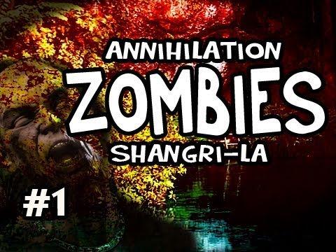 Call of Duty: Black Ops - Annihilation Shangri La Zombies w/Nova, SSoH, Slyfox & Spoon #1