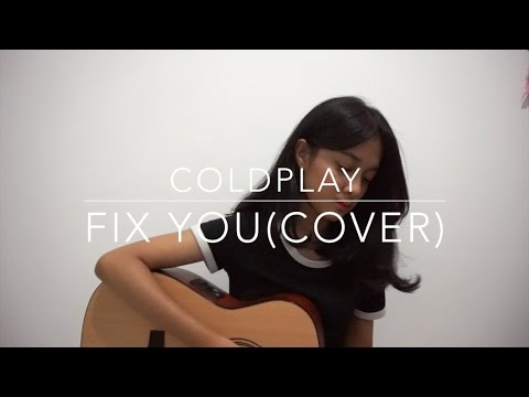 Fix you - Coldplay || Rahmania Astrini