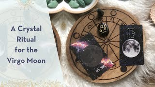 A Crystal Ritual for the Virgo Moon