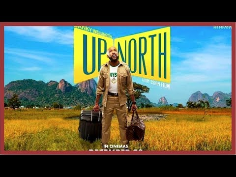 Download UP NORTH   Banky W   Nigerian Movie Review