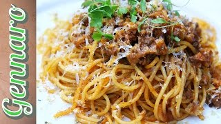 Perfect Spaghetti Bolognese With Gennaro