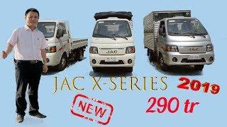 Xe tải JAC X series 2019| Đánh giá chi tiết xe tải JAC 990 kg