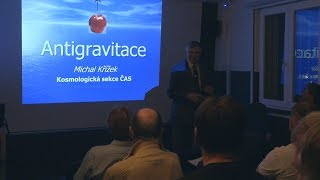 Michal Křížek - Antigravitace (Hvězdárna Ďáblice 20.11.2017)