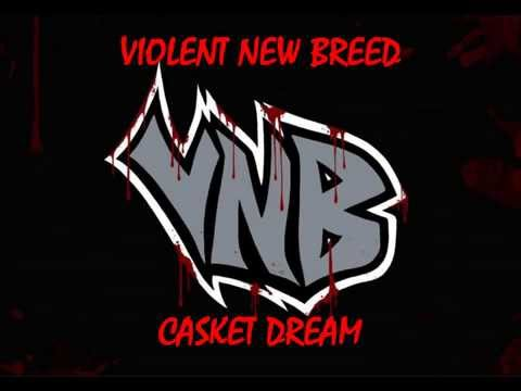 Violent New Breed - Casket Dream (Lyrics)