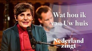 Nederland Zingt: Wat hou ik van Uw huis -  door Kinga Bán