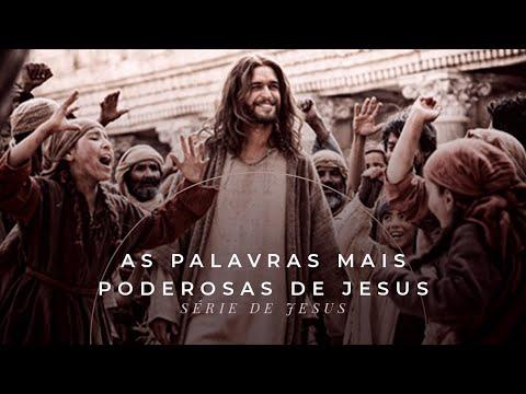 As palavras mais poderosas de Jesus - Série Sermões