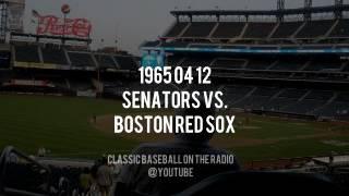 1965 04 12 Boston Red Sox vs Washington Senators (Curt Gowdy, Ned Martin) Radio Broadcast