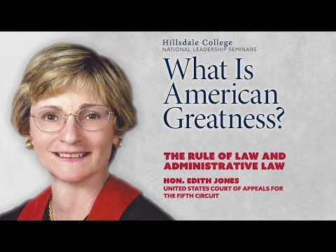 """The Rule of Law and Administrative Law"" - Edith Jones"