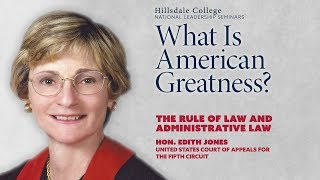 """""""The Rule of Law and Administrative Law"""" - Edith Jones"""