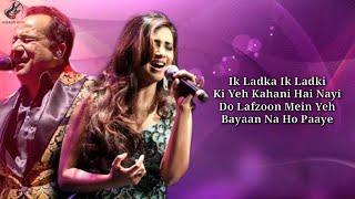 LYRICS: Teri Meri Prem Kahani - Rahat Fateh Ali Khan, Shreya Ghoshal