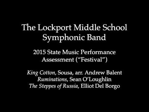 The Lockport Middle School Symphonic Band, State Festival 2015