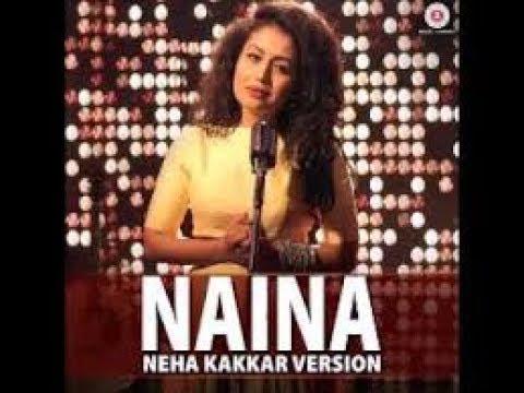 naina (neha kakkar version) lyrics