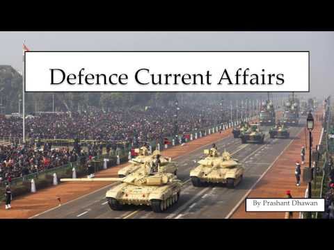 Defence current affairs 2016 - 2017 - Last 6 months - CDS / UPSC / NDA / AFCAT - GK NEWS DEFENSE