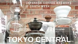 Tokyo Central Costa Mesa Japanese Coffee Brewers