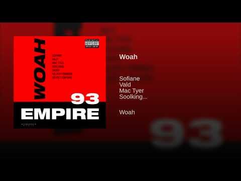 Sofiane - Woah - feat Vald & Mac Typer & Soolking & Sadek & Kalash Criminel & Heuss L'Enfoire