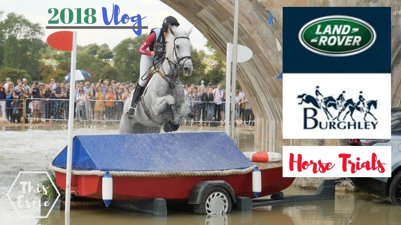 land-rover-burghley-horse-trials-2018-vlog-this-esme