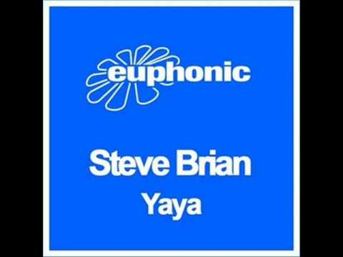 Steve Brian - YaYa (Original Mix)