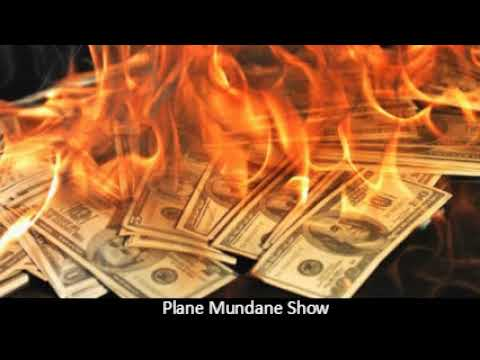 Bye Bye Cash, Liberty, And Privacy - Totalitarian Money Control - Plane Mundane Show