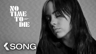 Billie Eilish Sings No Time To Die Theme Song - JAMES BOND 007: No Time To Die Sneak Peek (2020)