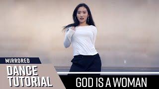 [ Mirrored ] DANCE TUTORIAL : Ariana Grande - God is a woman