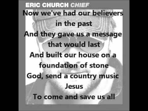 Eric Church- Country Music Jesus with Lyrics