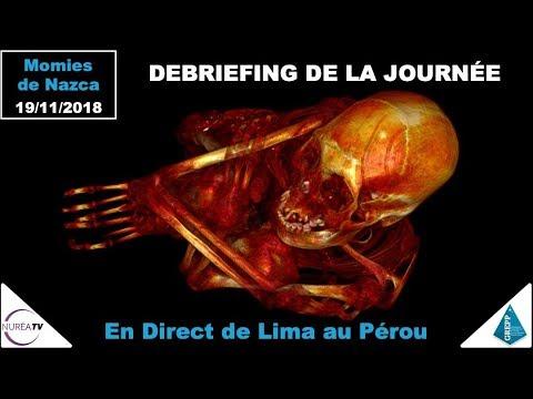 Momies de Nazca : Débriefing de la journée - NURÉA TV / GREPP/ IKARIS