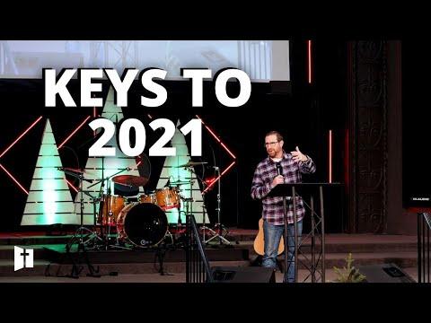 Keys To 2021 | Pastor Matt Holcomb