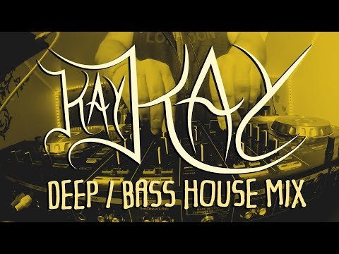 Kay Kay - EDM Deep/Bass House Mix | #1