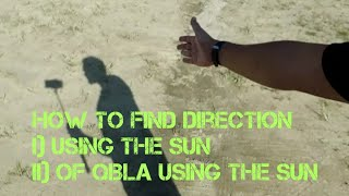How to find direction using the sun & find direction of Qibla screenshot 2
