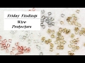 How Wire Protectors Will Save Your Jewelry! Friday Findings