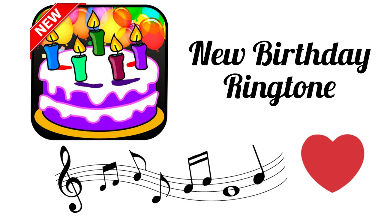 Happy Birthday Ringtone Free Ringtones Download Whatsapp Ringtone Status 2021 Birthday Music