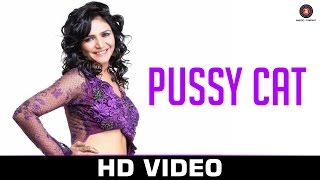 Download Pussy Cat - Official Music  | Shibani Kashyap & Rahul Sethi | Manthan Veerpal | Shreya MP3 song and Music Video
