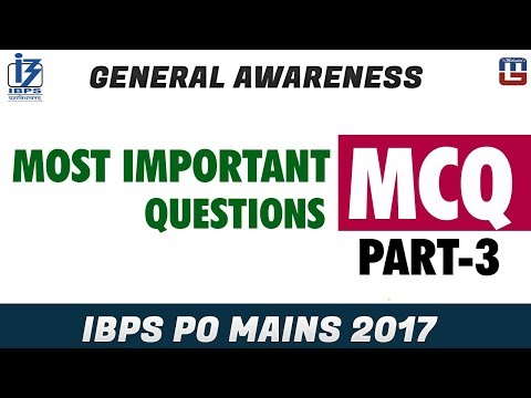 Most Important Questions | MCQ | Part 3 | General Awareness | IBPS PO MAINS 2017