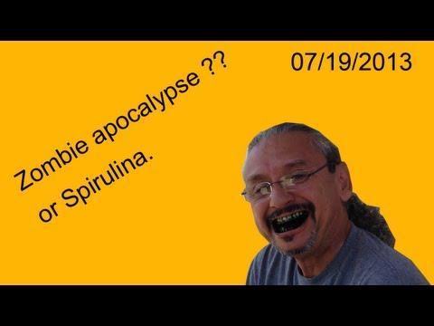 Zombie Apocalypse or Spirulina??  BOOM!!!!