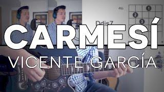 Carmesí Vicente García Tutorial Cover - Guitarra [Mauro Martinez]