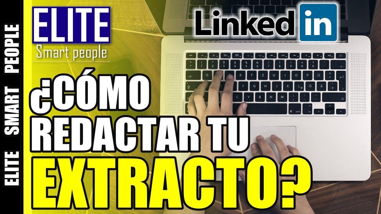 Cómo redactar tu Extracto en tu resumen profesional o en Linkedin ...