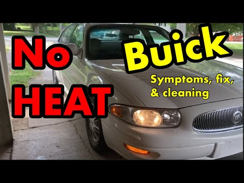How to fix a car with no heat (Buick 2000-2005 Lesabre)