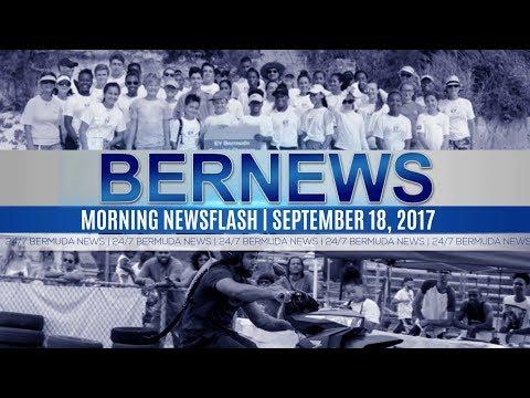 Bernews Morning Newsflash For  Monday, September 18, 2017