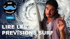 METEO SURF : COMMENT LIRE LES PREVISIONS