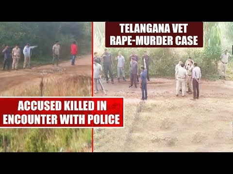 Hyderabad Vet Rape-murder Case: Accused Killed In Encounter With Police